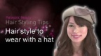 A Hairstyle to Wear with A Hat |Panasonic Beauty Hair Styling Tips