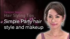 Simple Party Hairstyle and Makeup |Panasonic Beauty Hair Styling Tips