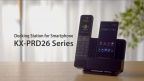 KX-PRD26 series promotion movie