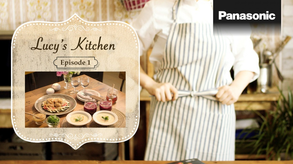 Panasonic Cooking Lucy's Kitchen Episode 1