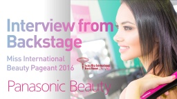 Professionals' Voice from Backstage | Panasonic Beauty