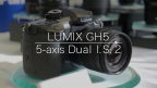 Image Stabilizer 5-axis Dual I.S.2 | LUMIX GH5 | Technical Director Interview